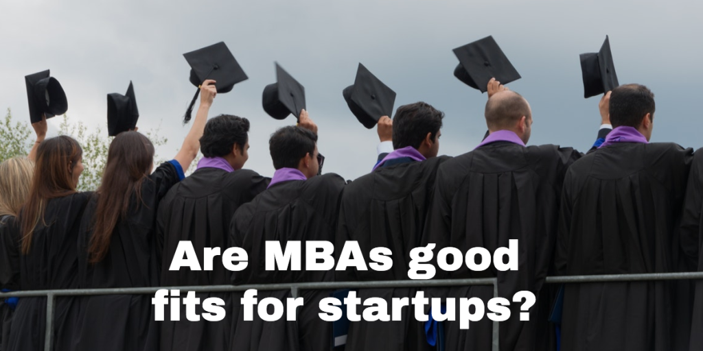 MBA good fit for startups
