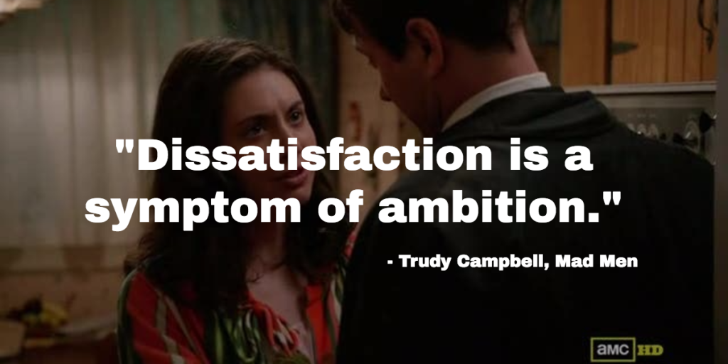 Trudy Campbell Mad Men quote